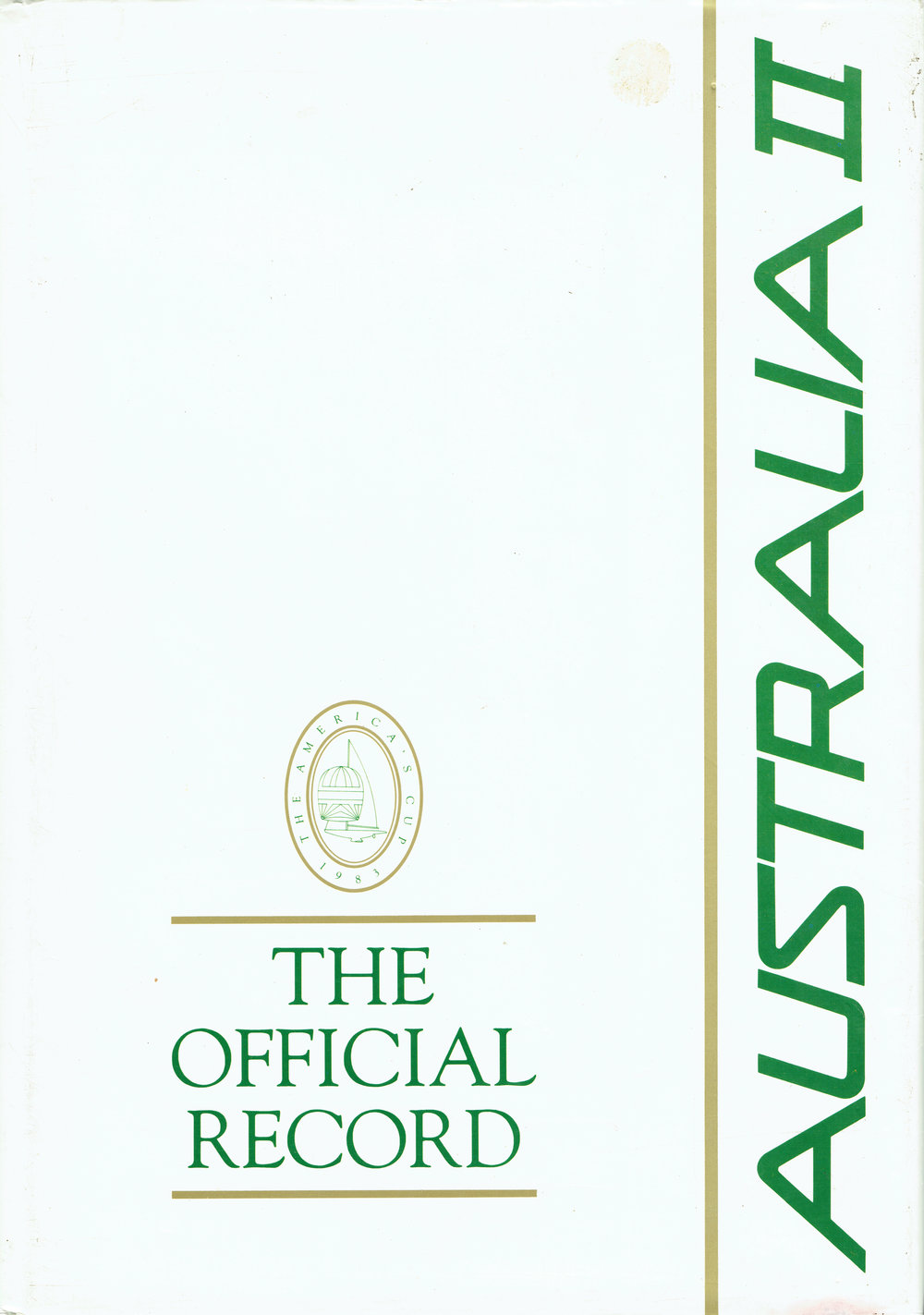Australia II : The Official Record   The America's Cup 1983