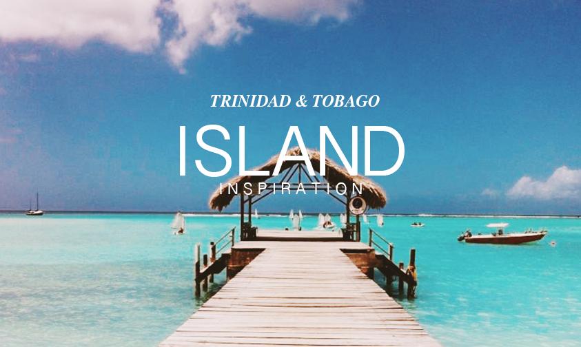 Why go to Trinidad and Tobago