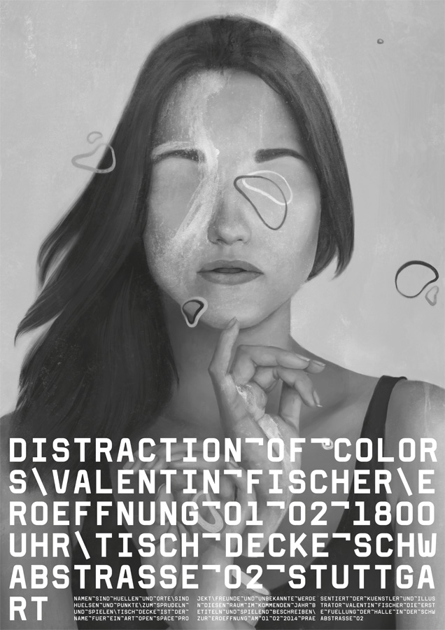 "poster for my first solo show ""distraction of colors"" opens february 1st at TISCH DECKE, Stuttgart. so if you're in Southern Germany, please come and say hello."
