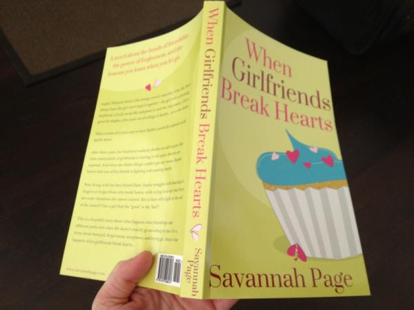When Girlfriends Break Hearts by Savannah Page in Paperback