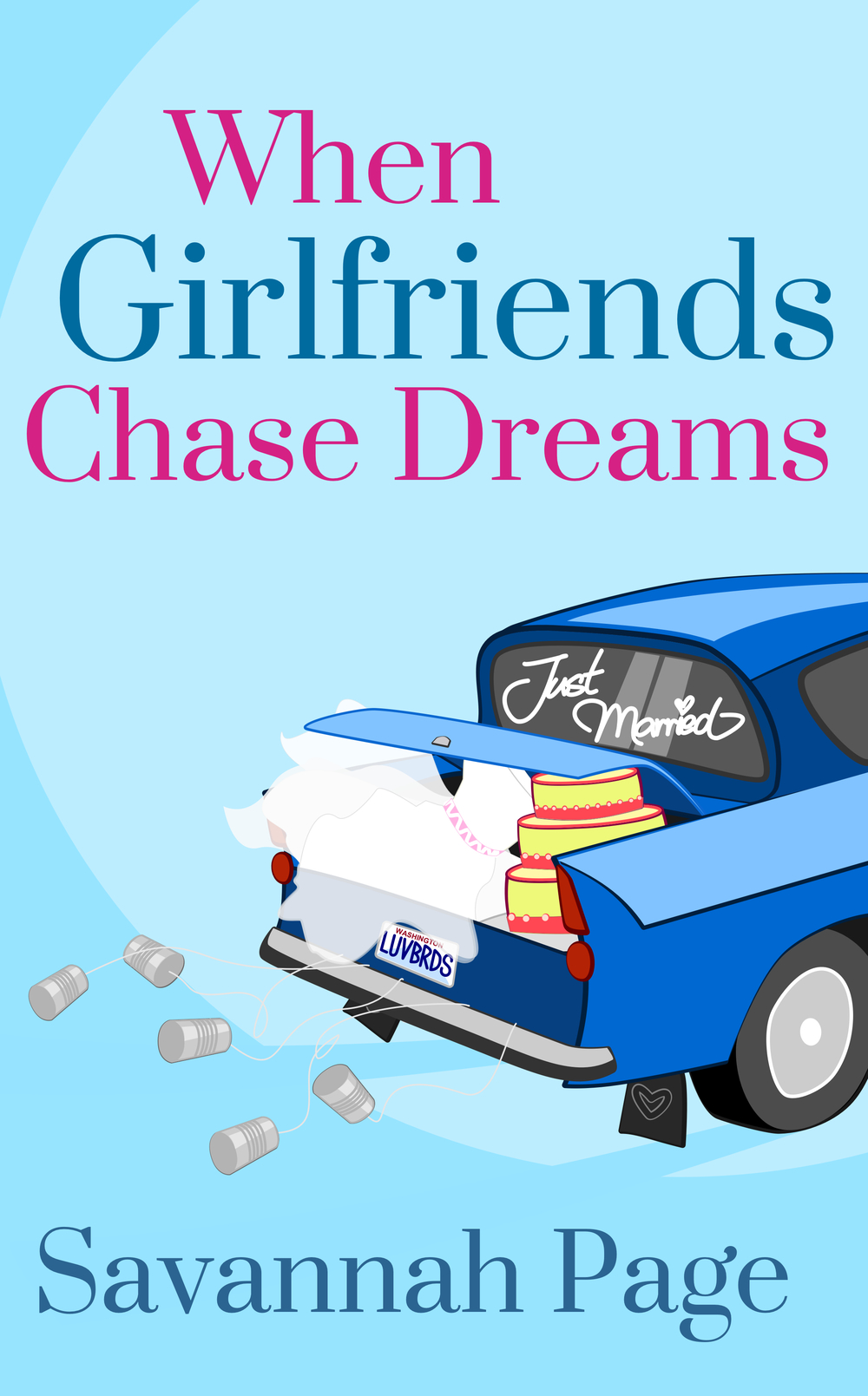When Girlfriends Chase Dreams - EBOOK Kindle Cover