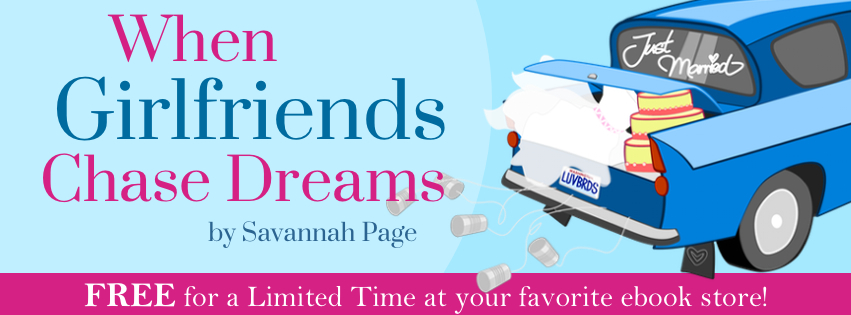 Free When Girlfriends Chase Dreams by Savannah Page Promotional Ebook Sale