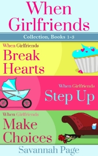 When Girlfriends Collection Books 1-3 Cover