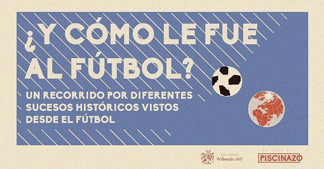 ¿Y cómo le fue al fútbol?  Siempre va a estar a ahí. Te alegra, te acompaña, te motiva, te invita a creer y a soñar. También te decepciona, pero se redime. Lo perdonas porque, pase lo que pase, para bien o para mal, él no falla a la cita. Siempre está presente.  Sin embargo, no es ajeno al contexto. Como todos nosotros, el fútbol es sujeto de verse influenciado por cuanto sucede a su alrededor. Es más, el propio fútbol es cuanto sucede a su alrededor. Es producto de todo lo que se gesta más allá del terreno de juego.  Por eso mismo, queremos preguntarnos cómo se vieron reflejados en el fútbol los principales acontecimientos económicos, literarios, bélicos y culturales de los últimos años.  Aunque siempre esté ahí con nosotros, aunque parezca el mismo de cada domingo, al igual que todos nosotros, el fútbol es uno y es muchos. Nunca es lo mismo, pese a que siempre ruede un balón. . . .  Los esperamos este 4 de agosto a las 6:30pm en @wilborada1047