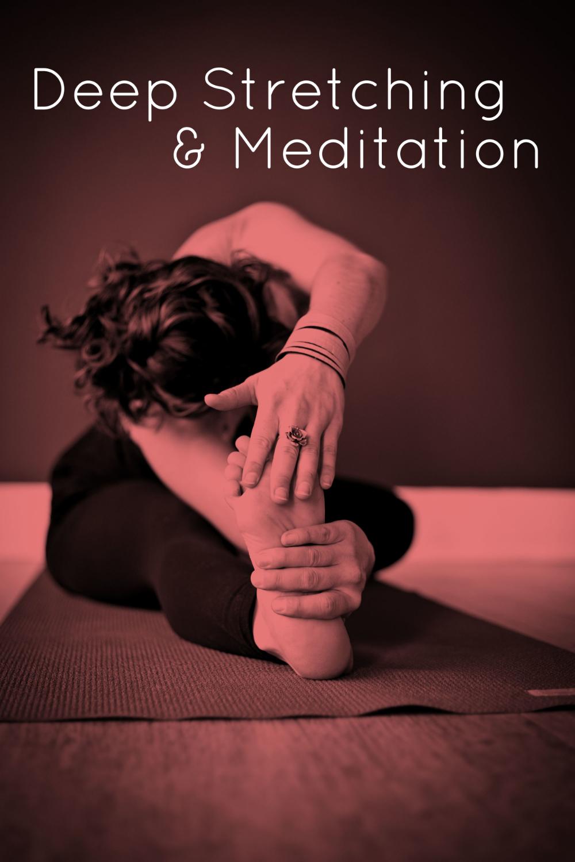 Deep Stretching & Meditation
