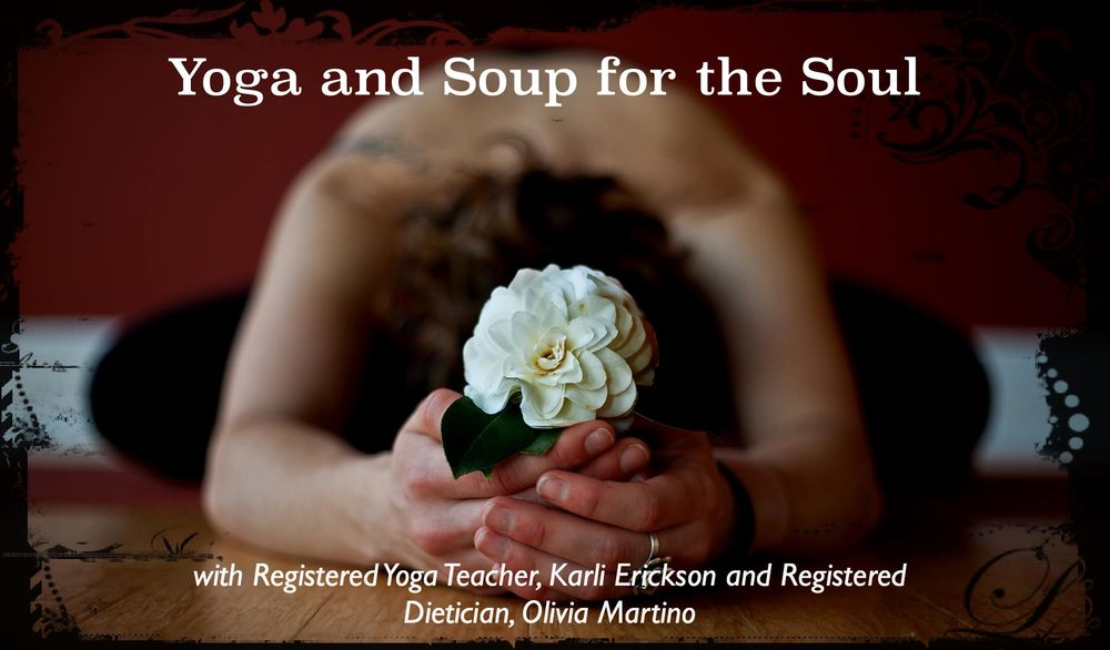 Yoga & Soup for the Soul (workshop)