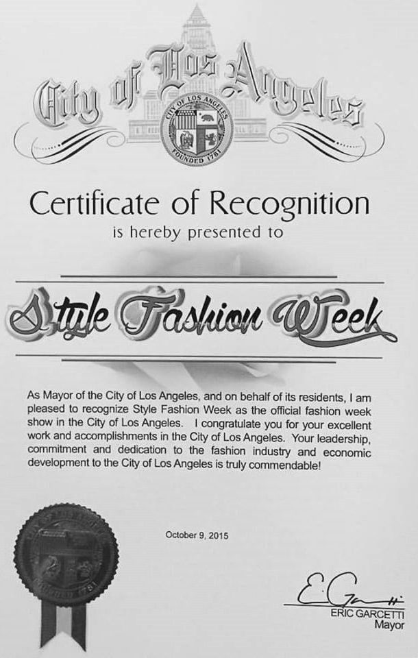 "Official Recognition as the ""official fashion show"" of los angeles by la mayor eric garcetti"