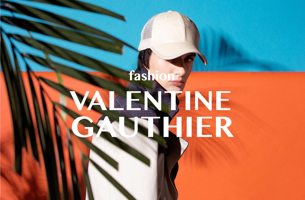 FRENCH DESIGNER VALENTINE GAUTHIER CREATES CONTEMPORARY AND URBAN COLLECTIONS January 20, 2016