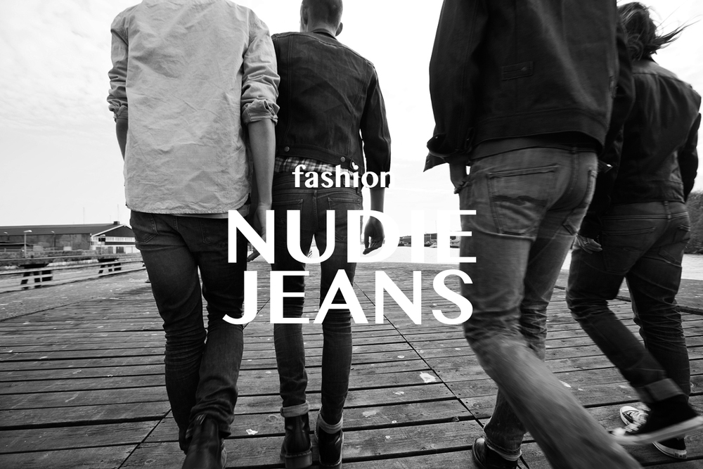NUDIE JEANS' NEW ARRIVALS