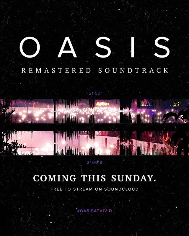 Get ready for the Oasis show soundtrack - OASIS: Do you remember? Thanks to your emails and requests, we have remastered the 20-minute mix in high definition stereo and free to stream in less than 3 days! #oasisatvivid