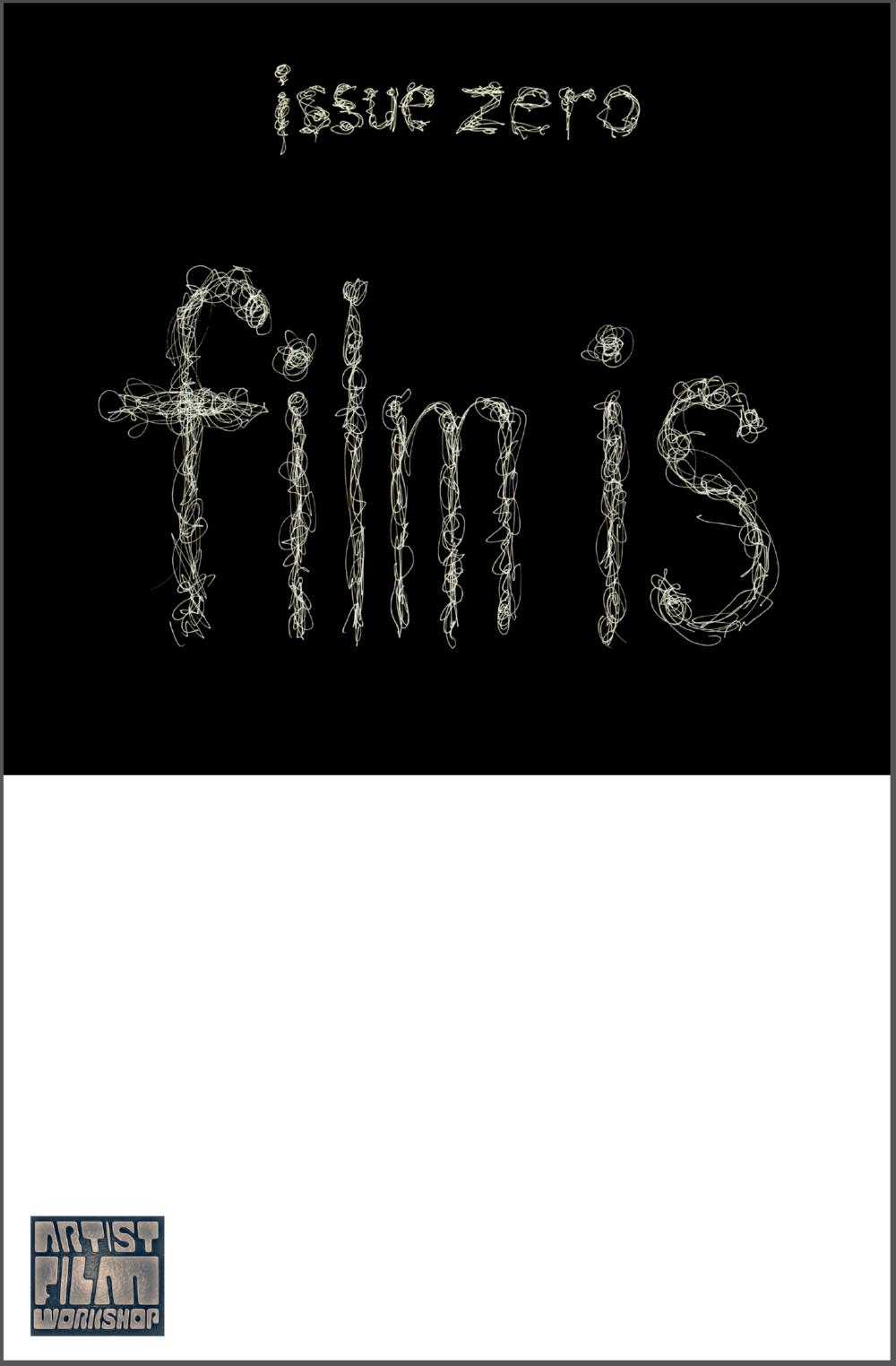 FilmIs_IssueZero_CoverArt.png