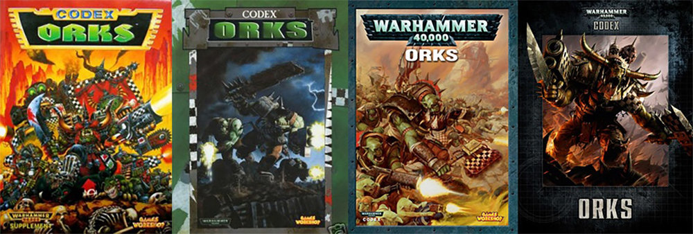 Ork Codex - left to right: 2nd Ed (1994), 3rd Ed (1999), 4th Ed (2008), 7th Ed (2014)