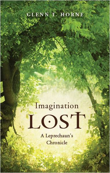 Imagination Lost by Glenn T. Horne