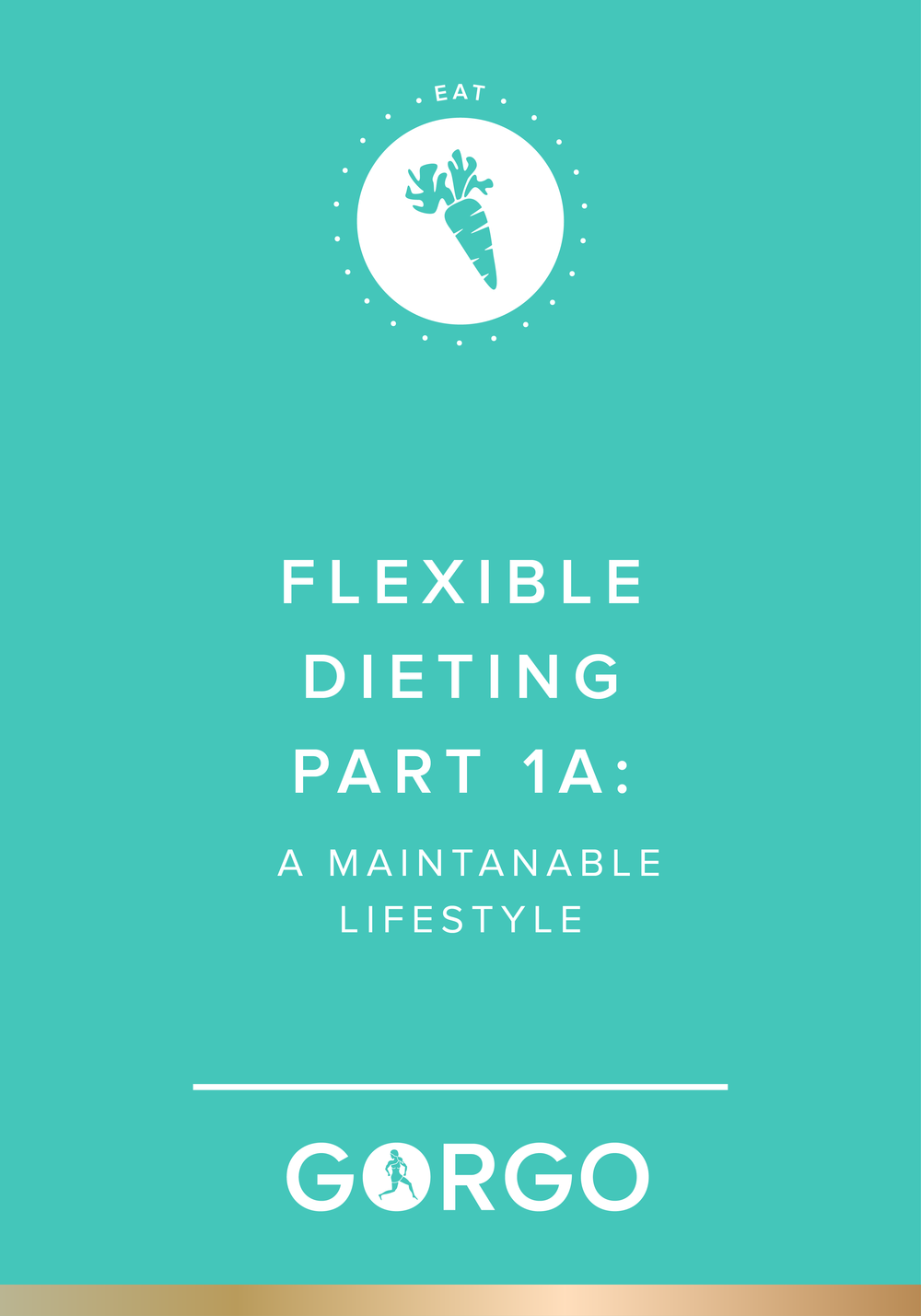 Flexible Dieting Part 1A: A Maintainable Lifestyle