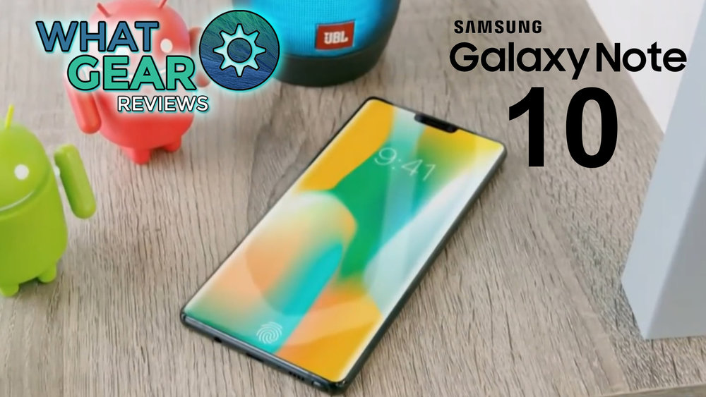 Samsung Galaxy Note 10 Leaks Rumors Whatgear Net