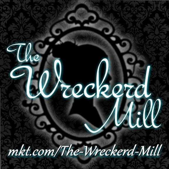 The Wreckerd Mill  MKT.com/The-Wreckerd-Mill