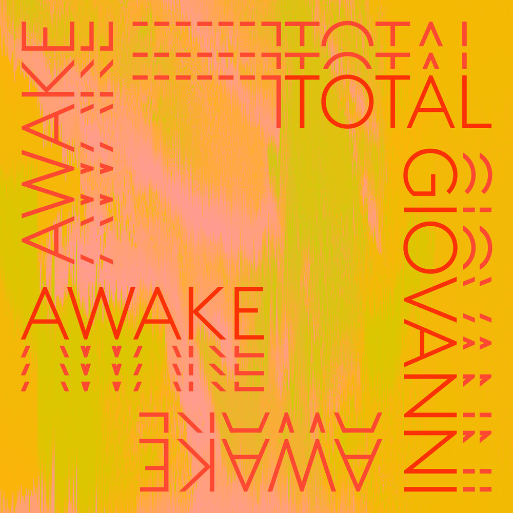 "Artist:   Total Giovanni    Type:  Single "" Awake ""   Roles:  Co-writer, Recording, Production, Mixing   Release date:  2018   Released by:   Remote Control"
