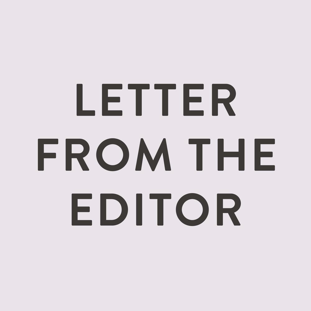 letterfromtheeditor.jpg
