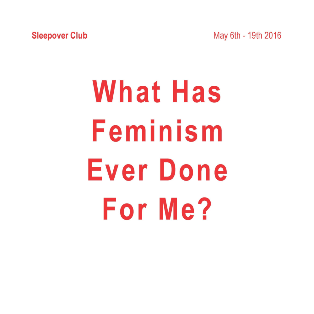 What Has Feminism Ever Done For Me?