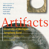 Artifacts - University of Michigan Symphony Band (2011)