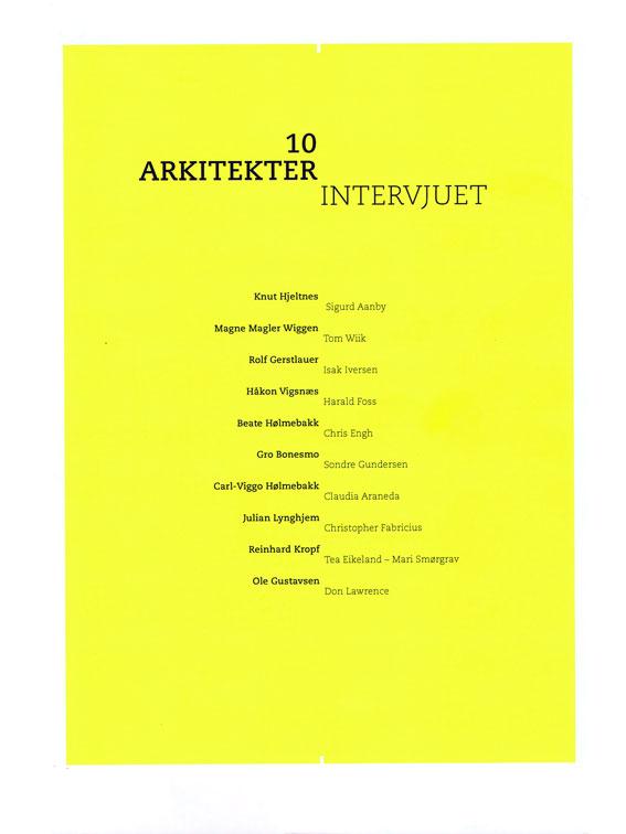 2007 - 10 Arkitekter Intervjuet