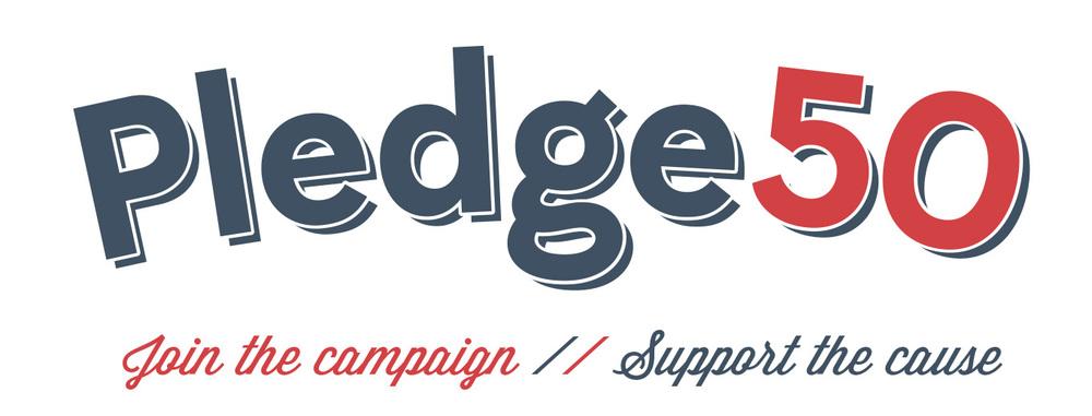 Pledge 50 Campaign