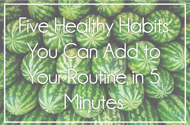 Be Healthier in Five Minutes - how to