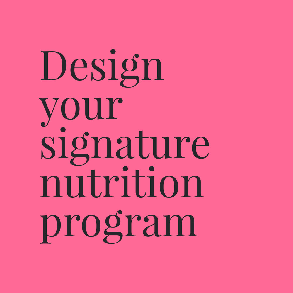 Design your signature nutrition program.jpg