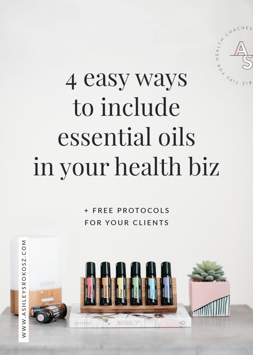 Have you thought about including essential oils in your health business to help create more income? Ashley Srokosz, Registered Holistic Nutritionist, shares 4 ways to easily and naturally include essential oils in your existing business using the secrets she's learned from sharing essential oils with 4,700+ families in 3 years. This is perfect for holistic nutritionists, health coaches, naturopaths, or yoga teachers! #essentialoils #healthcoachbusiness #nutritionbusiness #healthcoaching