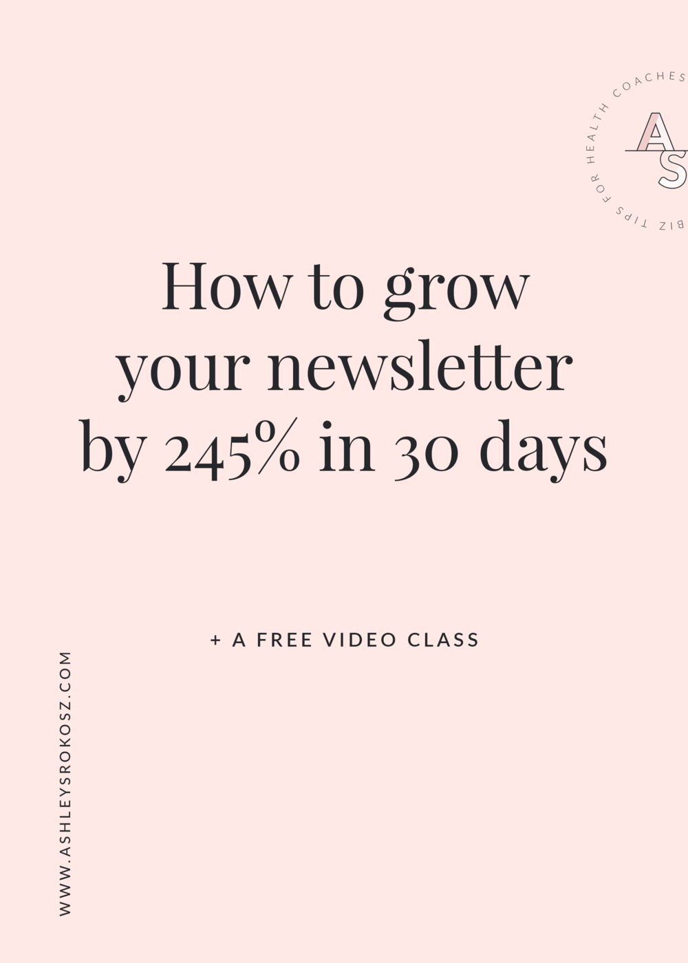 Are you a holistic health coach who wants to grow your e-mail newsletter list? Ashley Srokosz, Registered Holistic Nutritionist, shares the exact steps she used to grow her e-mail newsletter list by 245% in 30 days, leading to $6862.90 in sales from an online program a month later. Click here to see the step-by-step instructions that are perfect for holistic nutritionists, health coaches, or yoga teachers!