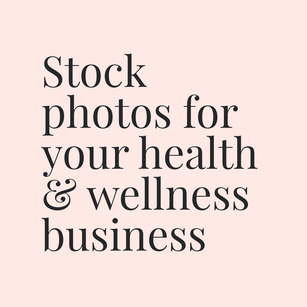 Stock photos for your health & wellness business.jpg