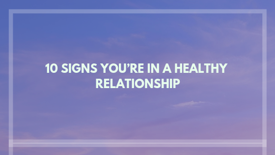 Signs of a healthy relationship; Therapy in Westchester County