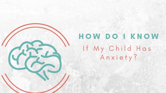 symptoms of anxiety in children