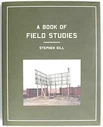 Stephen Gill   A Book of Field Studies
