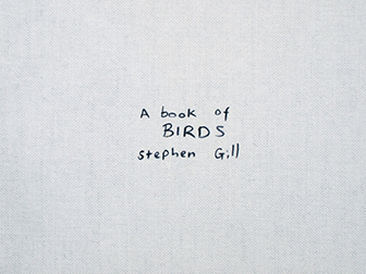 Stephen Gill   A Book of Birds
