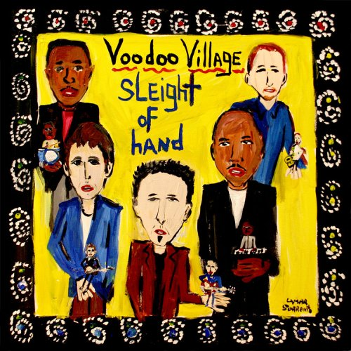 Voodoo Village / Sleight Of Hand: Drums - 2008