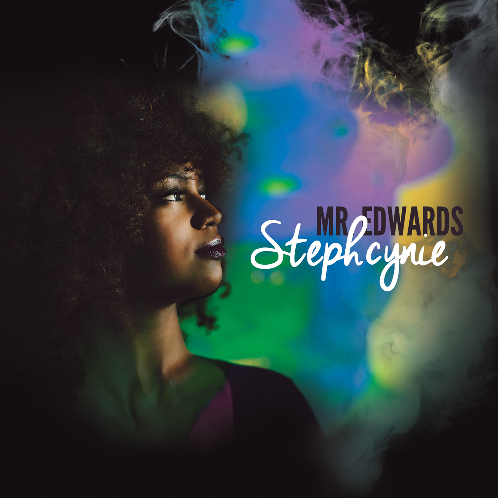 Stephcynie / Mr. Edwards: Producer. Drums. Percussion - 2016