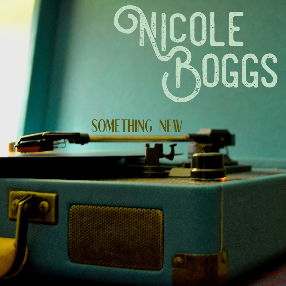 Nicole Boggs / Something New EP. Drums. - 2016