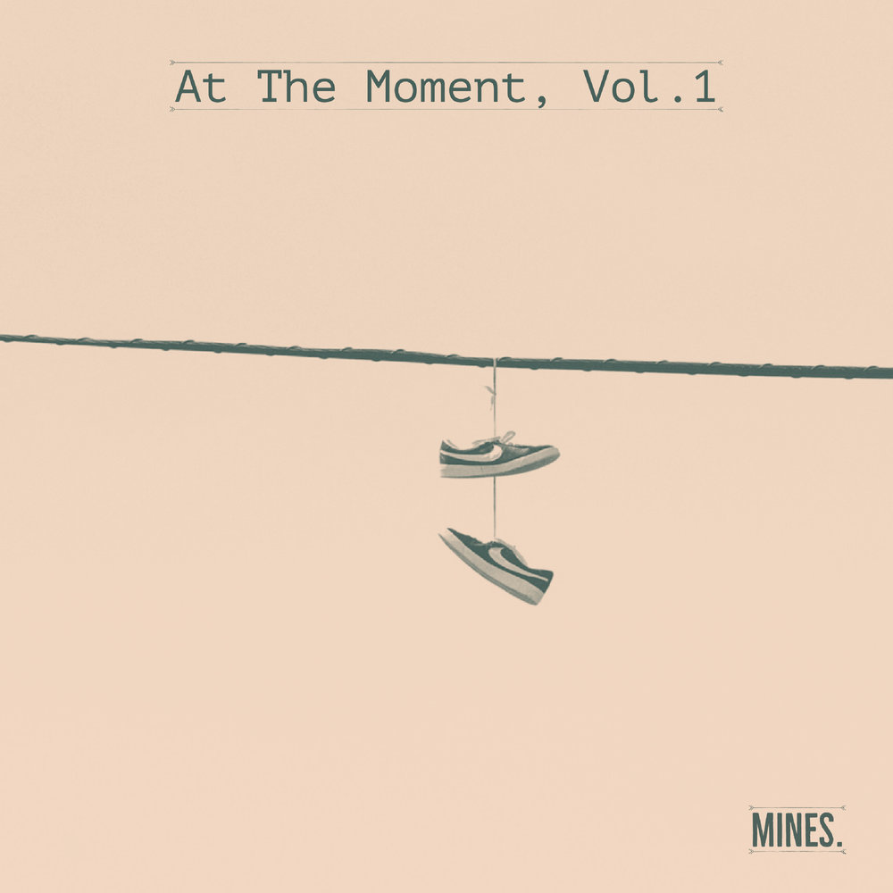 "Darius Mines / At The Moment, VOL. 1 ""Come Back"": Drums. - 2018"