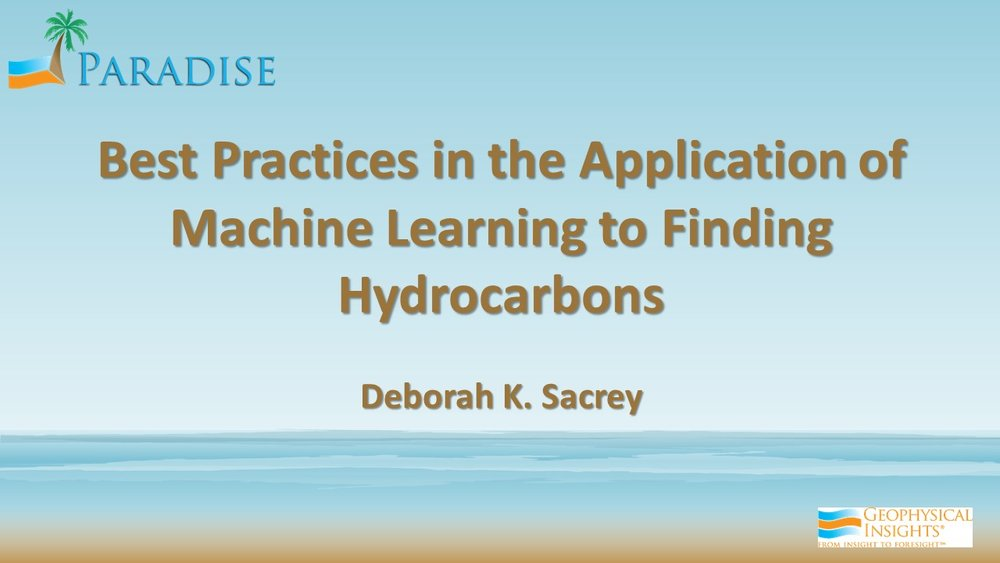 Best Practices in the Application of Machine Learning to Finding Hydrocarbons - Deborah Sacrey.jpg