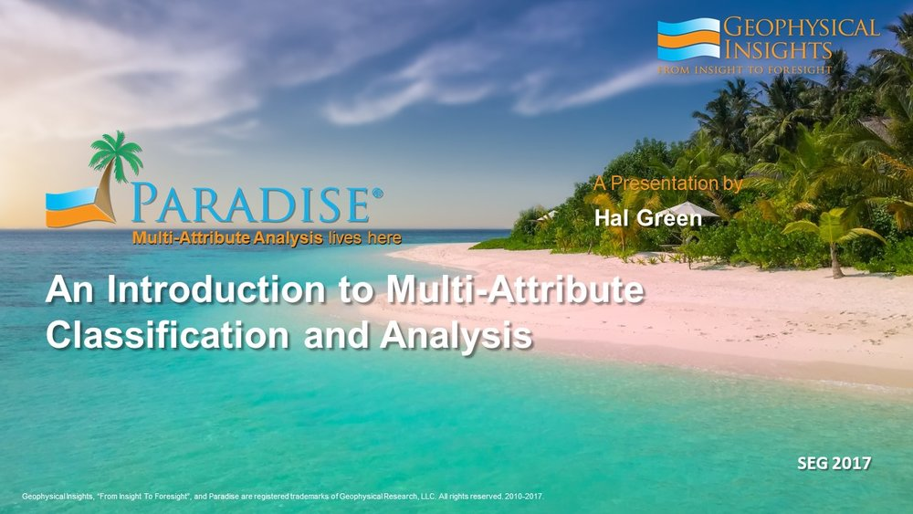 Hal - Intro to Paradise and Multi-Attribute Analysis, SEG 2017, Hal Green.jpg