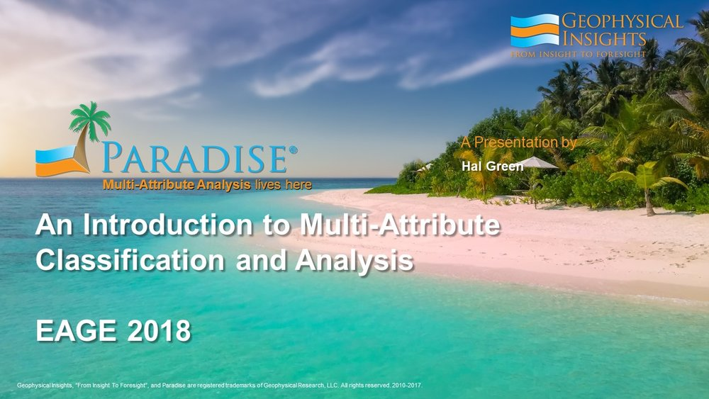 Hal Green - Intro to Paradise and Multi-Attribute Analysis -  EAGE 2018.jpg