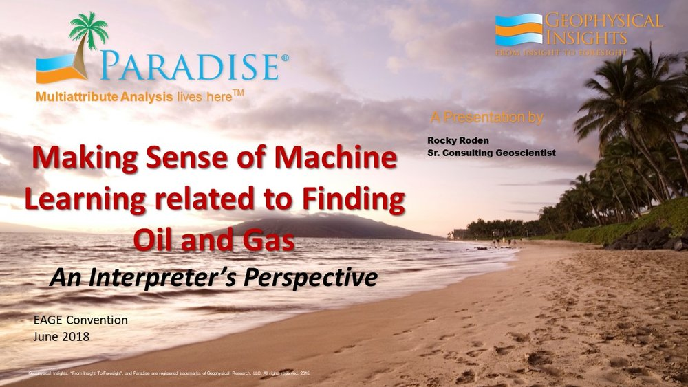 Rocky Roden - Making Sense of Machine Learning- EAGE 2018.jpg