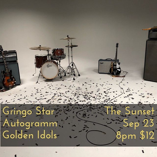 We've got a show next weekend with @gringostarmusic and @autogrammband at @thesunsettavern! See you there!