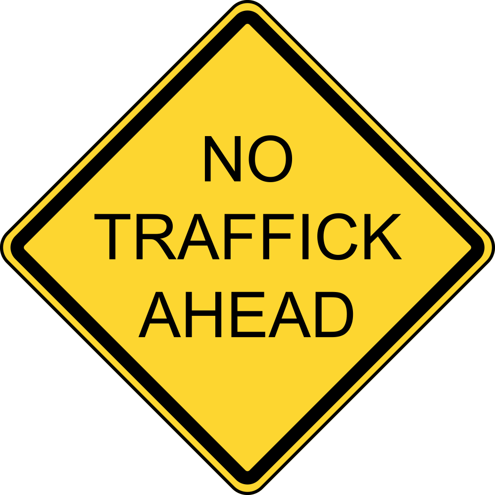 No Traffick Ahead
