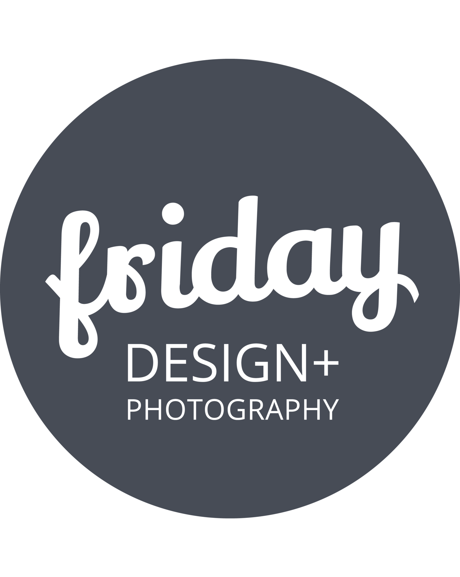 FRIDAY DESIGN + PHOTOGRAPHY
