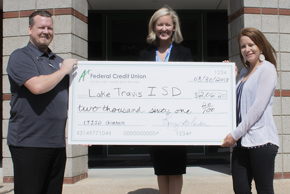 Pictured (left to right):  Billy O'Briant , A+ Federal Credit Union Business Development Officer;  Emily Spiller , A+ Federal Credit Union Branch Manager; and  Katie Kauffman , LTISD Director of Development and Corporate Relations.