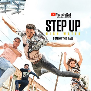 Step-Up-High-Water-season-1-poster-YouTube-Red-key-art-1.jpg