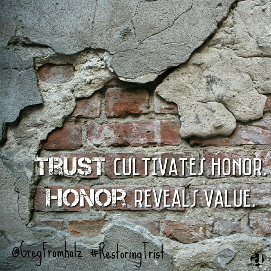 Meme1-TrustCultivatesHonor.jpg