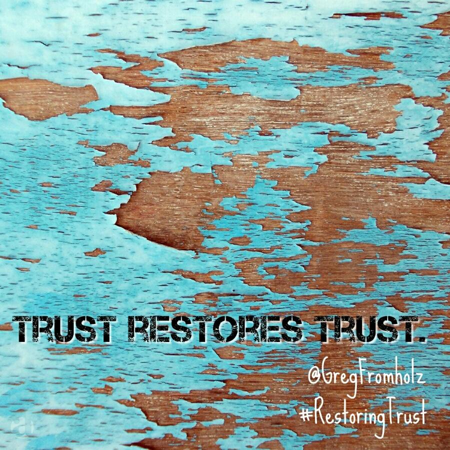 Meme1-TrustRestoresTrust.jpg